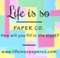 Life is so Paper Co. Logo