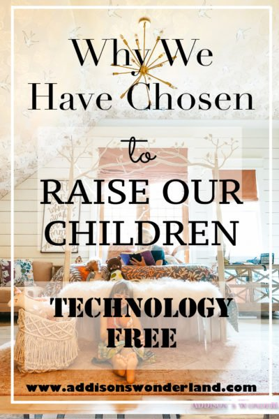 Why We Have Chosen to Raise Our Kids Technology-Free…